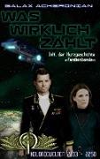 Cover-Bild zu Was wirklich zählt (eBook) von Acheronian, Galax