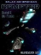 Cover-Bild zu Demeter I - Die Flucht (eBook) von Acheronian, Galax