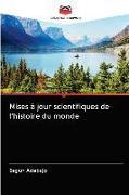 Cover-Bild zu Mises à jour scientifiques de l'histoire du monde von Adebajo, Segun