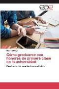 Cover-Bild zu Cómo graduarse con honores de primera clase en la universidad von Adebajo, Segun