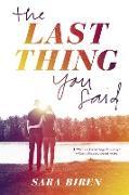 Cover-Bild zu Biren, Sara: The Last Thing You Said (eBook)