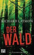 Cover-Bild zu Der Wald von Laymon, Richard