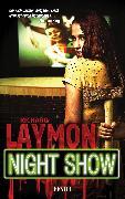 Cover-Bild zu Night Show (eBook) von Laymon, Richard