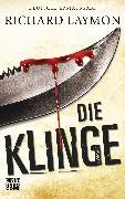 Cover-Bild zu Die Klinge (eBook) von Laymon, Richard
