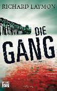 Cover-Bild zu Die Gang (eBook) von Laymon, Richard