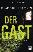 Cover-Bild zu Der Gast (eBook) von Laymon, Richard