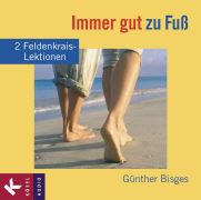 Cover-Bild zu Immer gut zu Fuss von Bisges, Günther