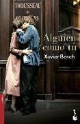 Cover-Bild zu Alguien como tú von Bosch, Xavier