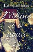 Cover-Bild zu Spielman, Lori Nelson: Maine E O Noua Zi (eBook)
