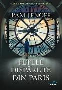 Cover-Bild zu Jenoff, Pam: Fetele Disparute Din Paris (eBook)