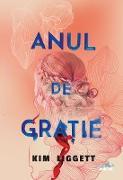 Cover-Bild zu Liggett, Kim: Anul De Gra¿ie (eBook)