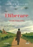 Cover-Bild zu Kealy, Imogen: Eliberare (eBook)
