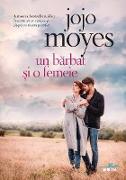 Cover-Bild zu Moyes, Jojo: Un barbat ¿i o femeie (eBook)