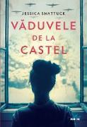 Cover-Bild zu Shattuck, Jessica: Vaduvele de la castel (eBook)