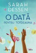 Cover-Bild zu Dessen, Sarah: O data pentru totdeauna (eBook)