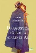 Cover-Bild zu Simonson, Helen: Dragostea târzie a doamnei Ali (eBook)
