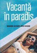 Cover-Bild zu Whittemore, Miranda Beverly: Vacanta in paradis (eBook)