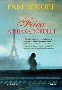 Cover-Bild zu Jenoff, Pam: Fiica ambasadorului (eBook)