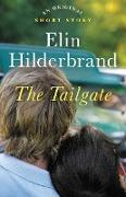 Cover-Bild zu Hilderbrand, Elin: The Tailgate (eBook)