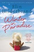 Cover-Bild zu Hilderbrand, Elin: Winter In Paradise (eBook)