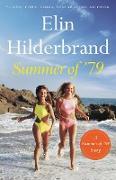 Cover-Bild zu Hilderbrand, Elin: Summer of '79 (eBook)