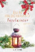 Cover-Bild zu Hilderbrand, Elin: Inselwinter (eBook)