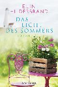 Cover-Bild zu Hilderbrand, Elin: Das Licht des Sommers (eBook)