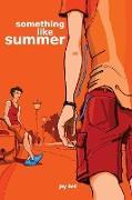 Cover-Bild zu Something Like Summer von Bell, Jay