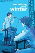 Cover-Bild zu Something Like Winter von Bell, Jay