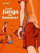 Cover-Bild zu Zwei Jungs im Sommer (eBook) von Bell, Jay