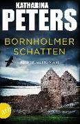 Cover-Bild zu Bornholmer Schatten von Peters, Katharina