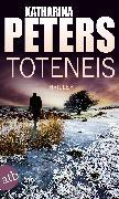 Cover-Bild zu Toteneis (eBook) von Peters, Katharina
