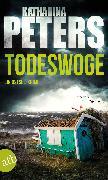 Cover-Bild zu Todeswoge (eBook) von Peters, Katharina