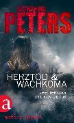 Cover-Bild zu Herztod & Wachkoma (eBook) von Peters, Katharina