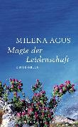Cover-Bild zu Agus, Milena: Magie der Leidenschaft (eBook)