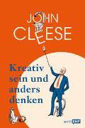 Cover-Bild zu Kreativ sein und anders denken - Eine Anleitung vom legendären Monty Python-Komiker