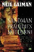 Cover-Bild zu Sandman, Band 1 - Präludien & Notturni (eBook) von Gaiman, Neil