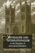 Cover-Bild zu Long, David (Hrsg.): Imperialism and Internationalism in the Discipline of International Relations (eBook)
