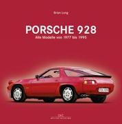 Cover-Bild zu Long, Brian: Porsche 928