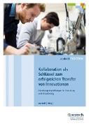 Cover-Bild zu Kollaboration als Schlüssel zum erfolgreichen Transfer von Innovationen (eBook) von Acatech (Hrsg.)