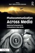 Cover-Bild zu Collins, Ross (Hrsg.): Photocommunication Across Media (eBook)