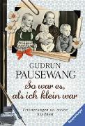 Cover-Bild zu Pausewang, Gudrun: So war es, als ich klein war