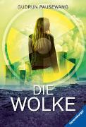 Cover-Bild zu Pausewang, Gudrun: Die Wolke
