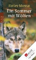 Cover-Bild zu Mowat, Farley: Ein Sommer mit Wölfen (eBook)