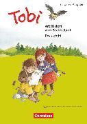 Cover-Bild zu Tobi, Schweiz - Neubearbeitung 2015, 1. Schuljahr, Arbeitsheft Basisschrift