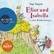 Cover-Bild zu Eliot und Isabella in den Räuberbergen