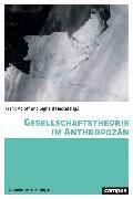 Cover-Bild zu Gesellschaftstheorie im Anthropozän (eBook) von Scheffran, Jürgen