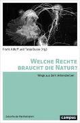 Cover-Bild zu Welche Rechte braucht die Natur? von Adloff, Frank (Hrsg.)