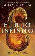 Cover-Bild zu El Hijo Infinito = Infinity Son von Silvera, Adam