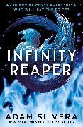 Cover-Bild zu Infinity Reaper von Silvera, Adam